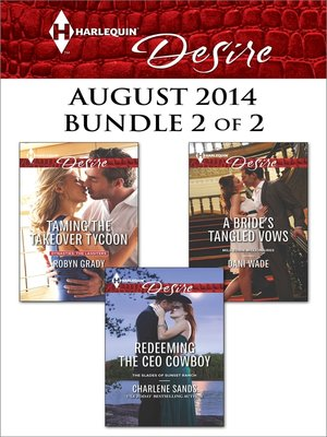 cover image of Harlequin Desire August 2014 - Bundle 2 of 2: Taming the Takeover Tycoon\Redeeming the CEO Cowboy\A Bride's Tangled Vows