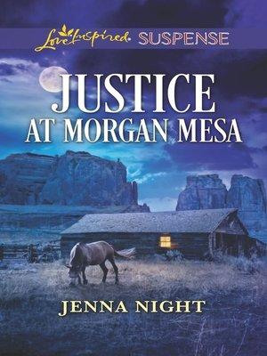 cover image of Justice at Morgan Mesa