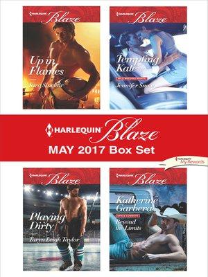 cover image of Harlequin Blaze May 2017 Box Set