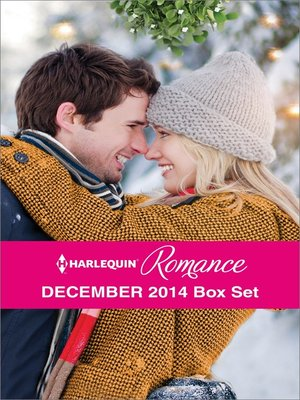 cover image of Harlequin Romance December 2014 Box Set: Snowbound Surprise for the Billionaire\Christmas Where They Belong\Meet Me Under the Mistletoe\A Diamond in Her Stocking