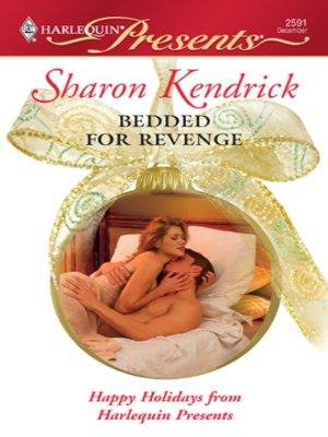 cover image of Bedded For Revenge