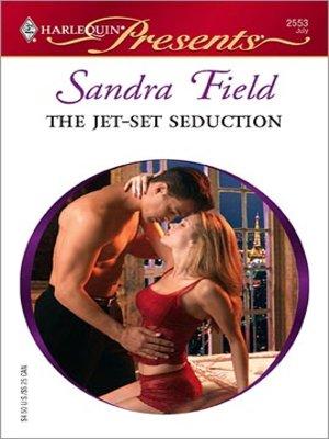 cover image of The Jet-Set Seduction