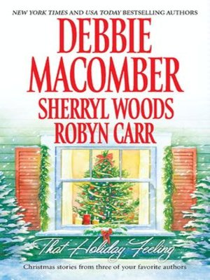 cover image of That Holiday Feeling: Silver Bells ; The Perfect Holiday ; Under the Christmas Tree