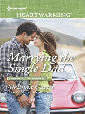 cover image of Marrying the Single Dad--A Clean Romance