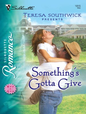 cover image of Something's Gotta Give