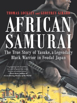 cover image of Yasuke: In Search of the African Samurai