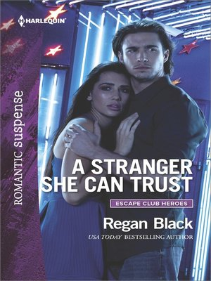 cover image of A Stranger She Can Trust--A Protector Hero Romance