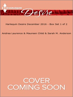 cover image of Harlequin Desire December 2016, Box Set 1 of 2