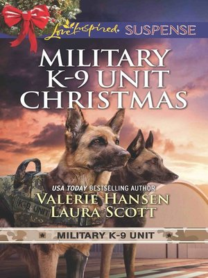 cover image of Military K-9 Unit Christmas: Christmas Escape ; Yuletide Target