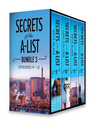 cover image of Secrets of the A-List Box Set, Volume 3--Secrets of the A-List (Episode 9 of 12)\Secrets of the A-List (Episode 10 of 12)\Secrets of the A-List (Episode 11 of 12)\Secrets of the A-List (Episode 12 of 12)