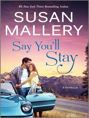 cover image of Say You'll Stay