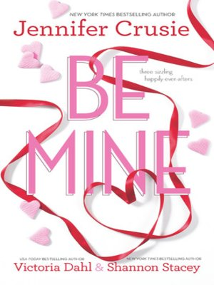 cover image of Be Mine: Sizzle\Too Fast to Fall\Alone With You