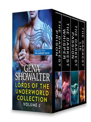 cover image of Lords of the Underworld Collection, Volume 2: The Darkest Prison (novella) ; The Darkest Whisper ; The Darkest Passion ; The Darkest Lie ; BONUS: The Darkest Facts