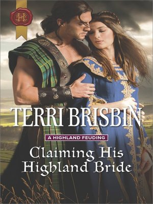cover image of Claiming His Highland Bride--A Thrilling Adventure of Highland Passion