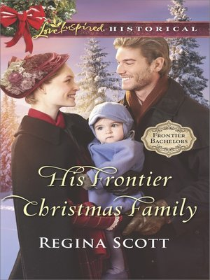 cover image of His Frontier Christmas Family