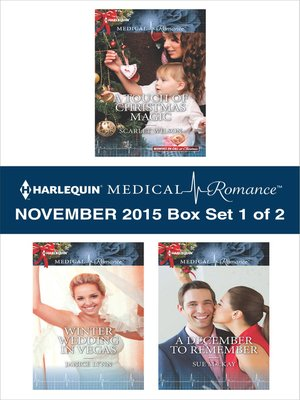 cover image of Harlequin Medical Romance November 2015, Box Set 1 of 2