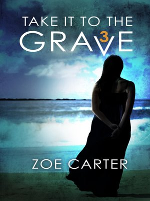 cover image of Take It to the Grave Part 3 of 6