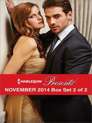 cover image of Harlequin Presents November 2014 - Box Set 2 of 2: A Virgin for His Prize\Rebel's Bargain\One Night with Morelli\The True King of Dahaar