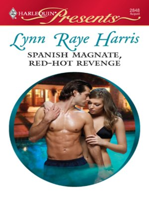 cover image of Spanish Magnate, Red-Hot Revenge