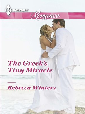 cover image of The Greek's Tiny Miracle