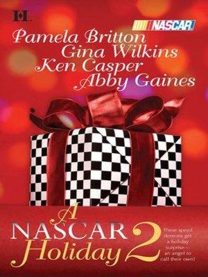 cover image of A NASCAR Holiday 2: Miracle Season\Season of Dreams\Taking Control\The Natural