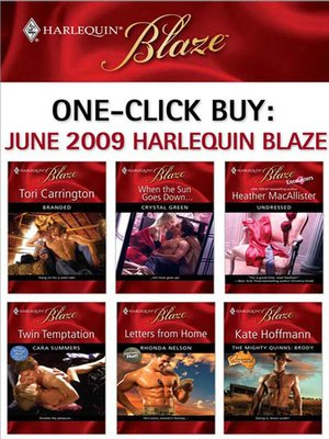 cover image of June 2009 Harlequin Blaze: Branded\When the Sun Goes Down...\Undressed\Twin Temptation\Letters from Home\The Mighty Quinns: Brody