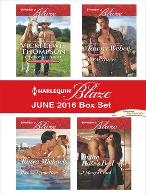 cover image of Harlequin Blaze June 2016 Box Set