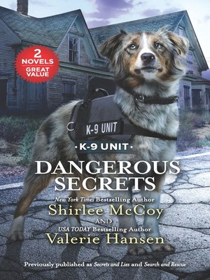 cover image of Dangerous Secrets: Secrets and Lies ; Search and Rescue