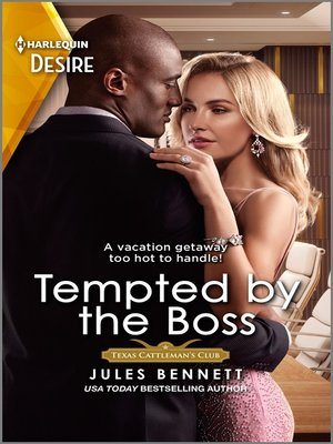 cover image of Tempted by the Boss--A boss employee vacation romance