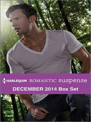 cover image of Harlequin Romantic Suspense December 2014 Box Set: Colton Holiday Lockdown\The Mansfield Rescue\Lethal Lies\Lone Star Survivor