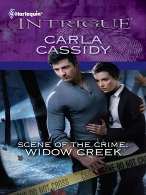 cover image of Scene of the Crime: Widow Creek