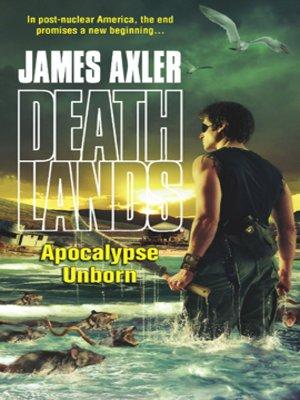 cover image of Apocalypse Unborn