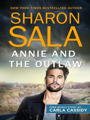 cover image of Annie and the Outlaw & Her Cowboy Distraction--Annie and the Outlaw