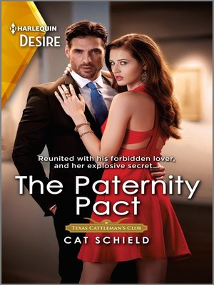cover image of The Paternity Pact--A Reunion Romance with a Secret Baby Twist