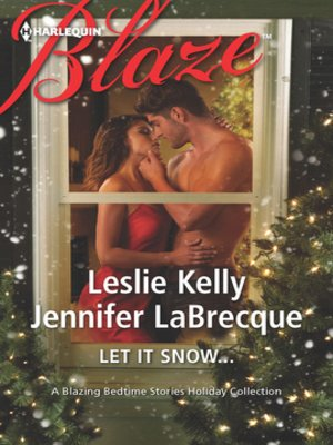 cover image of Let It Snow...: The Prince who Stole Christmas\My True Love Gave to Me...