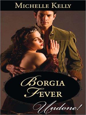 cover image of Borgia Fever