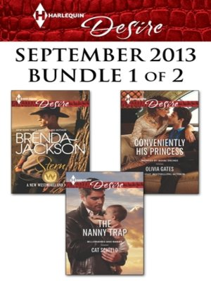 cover image of Harlequin Desire September 2013 - Bundle 1 of 2: Stern\The Nanny Trap\Conveniently His Princess