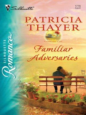cover image of Familiar Adversaries