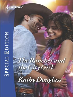 cover image of The Rancher and the City Girl