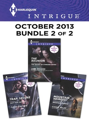 cover image of Harlequin Intrigue October 2013 - Bundle 2 of 2: Trap, Secure\The Reunion\Mountain Heiress