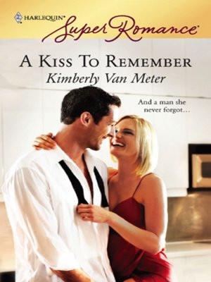 cover image of A Kiss To Remember