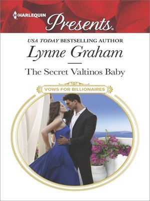 cover image of The Secret Valtinos Baby--A Secret Baby Romance