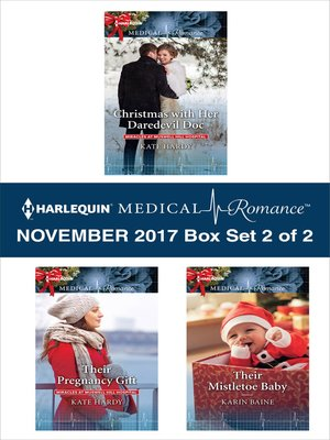 cover image of Harlequin Medical Romance November 2017--Box Set 2 of 2