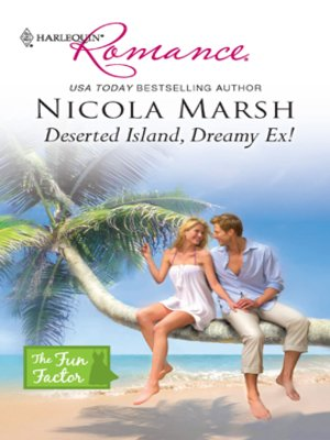 cover image of Deserted Island, Dreamy Ex!