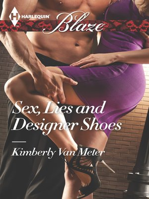 cover image of Sex, Lies and Designer Shoes