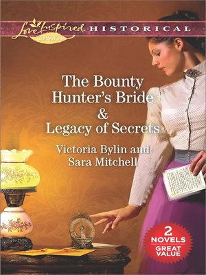 cover image of The Bounty Hunter's Bride ; Legacy of Secrets