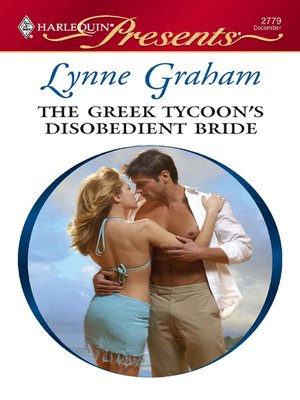 cover image of Greek Tycoon's Disobedient Bride