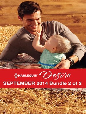 cover image of Harlequin Desire September 2014 - Bundle 2 of 2: Heir to Scandal\Single Man Meets Single Mom\Matched to Her Rival