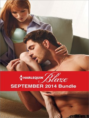 cover image of Harlequin Blaze September 2014 Bundle: A SEAL's Fantasy\Behind Closed Doors\Cabin Fever\Stripped Down