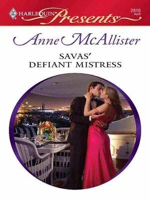 cover image of Savas' Defiant Mistress